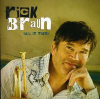 Rick Braun: All It Takes CD 2009