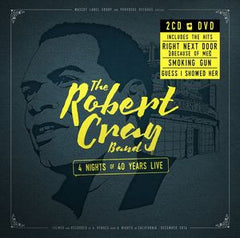 Robert Cray: 4 Nights of 40 Years Live 2014 Deluxe Edition 2 CD/DVD 16:9 DTS-5.1 08-28-15 Release Date