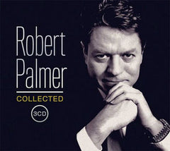 Robert Palmer: Collected 3 CD Edition 2016 08-26-16 56 Tracks.