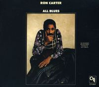 Ron Carter: All Blues 1974 CTI CD 2011 W/Joe Henderson, Roland Hanna & Billy Cobham