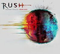 Rush: Vapor Trails 2002 Remixed Version CD 2013