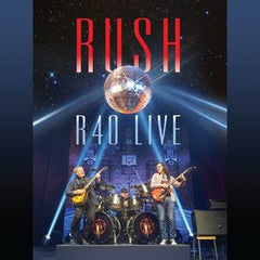 Rush: R40 Live Toronto 2015 North American Tour 2015 3 CD/DVD DTS 5.1 11-20-15 Release Date