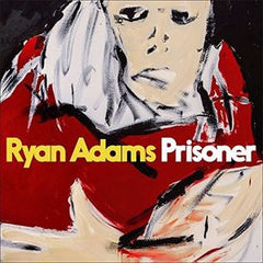 Ryan Adams: Prisoner 16th Solo Album Adams' First Original Studio Album Since 2014 CD 2017 02-17-17 Release Date