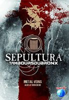 Sepultura & Les Tambours Du Bronx: Metal Veins: Alive at Rock in Rio 2013 DVD 2014 16:9 DTS 5.1