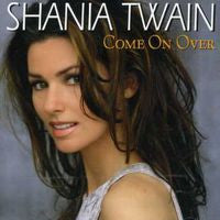 Shania Twain: Come On Over CD 2007