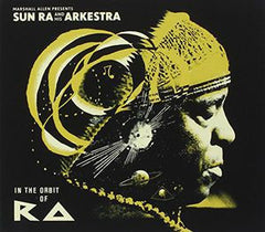 Sun Ra: Sun Ra & His Arkestra In The Orbit Of Ra 2 CD Deluxe Edition 2014
