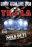 Tesla: Comin' Atcha Live! 2008 DVD 16:9  Release Date 7/15/08