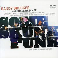 The Brecker Brothers: Some Skunk Funk SACD 2006