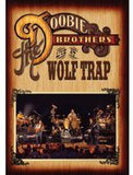 The Doobie Brothers: Live At The Wolf Trap, Virginia 2004 Remastered DVD 2013 16:9 DTS 5.1