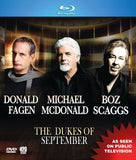The Dukes Of September: Live From The Lincoln Center 2012 PBS Great Performances -Donald Fagen (Steely Dan), Michael McDonald (Doobie Brothers), and Boz Scaggs (Blu-ray) 2014 DTS Digital 5.1