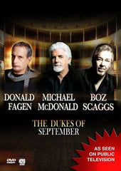 The Dukes Of September: Live From The Lincoln Center 2012 PBS Great Performances -Donald Fagen (Steely Dan), Michael McDonald (Doobie Brothers) & Boz Scaggs 16:9 DTS 5.1 DVD 2014