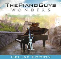 The Piano Guys: Wonders CD/DVD Deluxe Edition 2014 Classical/Pop Crossover 10-07-14 Release Date