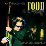Todd Rundgren: An Evening With Todd Rundgren-Live At The Ridgefield Playhouse - 2015 (CD/DVD) DTS-5.1 Audio 2016  08-26-16 Release Date