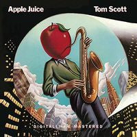 Tom Scott: Apple Juice 1981 Remastered Import CD 2015 Guest EricGale, Markus Miller, Steve Gadd & Ralph McDonald 10/23/15 Release Date