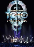 Toto 35th Anniversary Live In Poland 2013 DVD 2014 16:9 DTS 5.1 04-29-14 Release Date