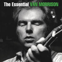 Van Morrison: The Essential Van CD 2015 Deluxe 2 CD Edition 08-28-15 Release Date