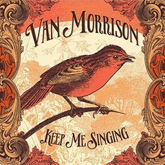 Van Morrison: Keep Me Singing 36th Studio Album CD 2016 Release Date 09-30-16