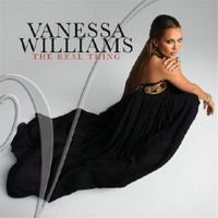 Vanessa Williams:The Real Thing CD 2009- Latin Rhythms, Sultry JAZZ Standards