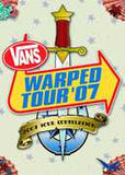 Vans Warped Tour 2007 Punk Rockers-Avenged Sevenfold, Bad Religion, Chiodos, Circa Survive, Coheed & Cambria, Killswitch Engage, Fishbone...... 2007  DVD Release Date 12/2/08
