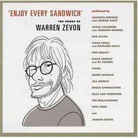 Warren Zevon: Enjoy Every Sandwich Songs of Warren Zevon  CD Tribute Album 2004-Guest Bruce Springsteen, Jackson Browne, Bonnie Rait, Don Henley and many more.