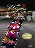 The Whispers: Live From Las Vegas PBS 2006 DVD 2012 16:9 DTS 5.1 19 Live Hits First Time On DVD PBS