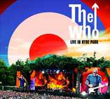 The Who: Live At Hyde Park 2015 2 CD/Blu-ray Deluxe Collectors Edition 2015 DTS-HD Master Audio 11-20-15 Release Date