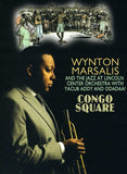 Wynton Marsalis And The Jazz at Lincoln Center Orchestra With Yacub Addy and Odadaa!: Congo Square DVD 16:9 Release Date 3/4/08