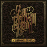 Zac Brown Band: Welcome Home  Recorded At Southern Ground  Studios Nashville CD 2017