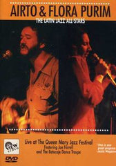 Airto & Flora Purim: Latin Jazz All Stars Live At The Queen Mary Jazz Festival Starring: Flora Purim, Airto Moreira, Joe Farrell 1985 DVD 2006