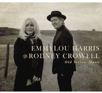 Emmylou Harris & Rodney Crowell: Old Yellow Moon CD 2013