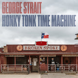 George Strait: Honky Tonk Time Machine CD 2019 Release Date 3/29/19