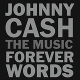 Johnny Cash: The Music  Forever Words CD 2018 Release Date 4/6/18