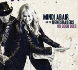 Mindi Abair And The Boneshakers: No Good Deed CD 2019 Release Date 6/28/19