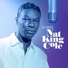 Nat King Cole: Ultimate Nat King Cole 100th Birthday Celebration 21 Hit Tracks CD 2019 Release Date 3/15/19