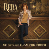 Reba McEntire: Stronger Than The Truth CD 2019 Release Date 4/5/19
