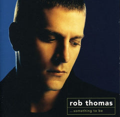 Rob Thomas: Something to Be 2005 [Import] -CD/DVD 16:9 DTS 5.1 Audio 2011 12 Live Performances Release Date 2/1/11