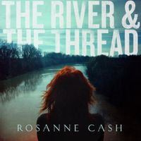 Rosanne Cash: The River & The Thread CD 2014 01/14/14  Release Date