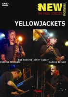 Yellow Jackets: New Morning The Paris Concert 2008 DVD 2009 16:9 DTS 5.1