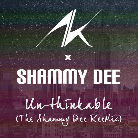 Alicia Keys x Shammy Dee - Unthinkable (The Shammy Dee ReeMix)