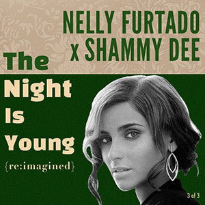 Nelly Furtado x Shammy Dee - The Night Is Young