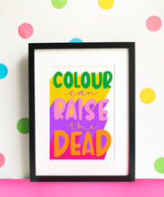 Load image into Gallery viewer, Colour Can Raise the Dead - Giclee Print