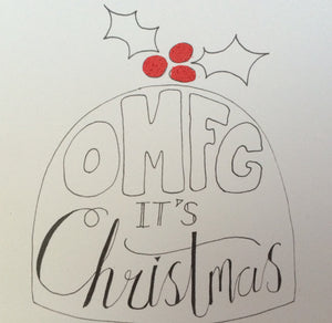 OMFG its Christmas card - rude christmas card, silly christmas card, funny christmas card, christmas pudding