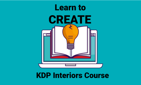 Learn to create: KDP Interiors Course Using Simple Tools