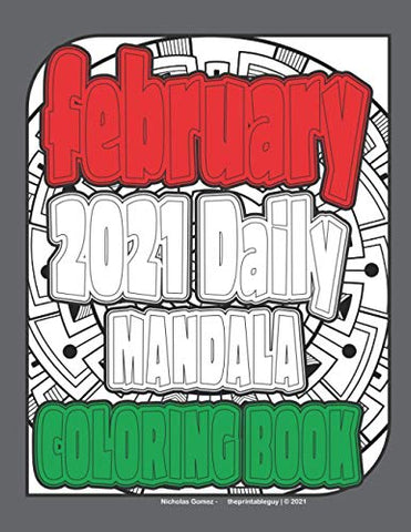 February 2021 Daily Mandala Coloring Book (2021 Mandala Daily Coloring Book Series)
