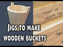 Load image into Gallery viewer, Wooden Bucket Woodworking Plans (PDF)