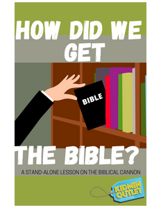How Did We Get the Bible Single Lesson