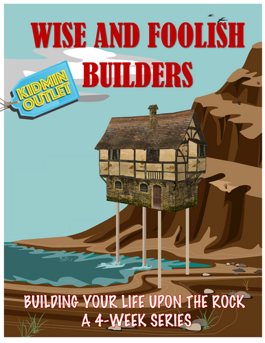 Wise and Foolish Builders