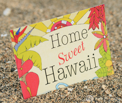 Home Sweet Hawaii Art Print
