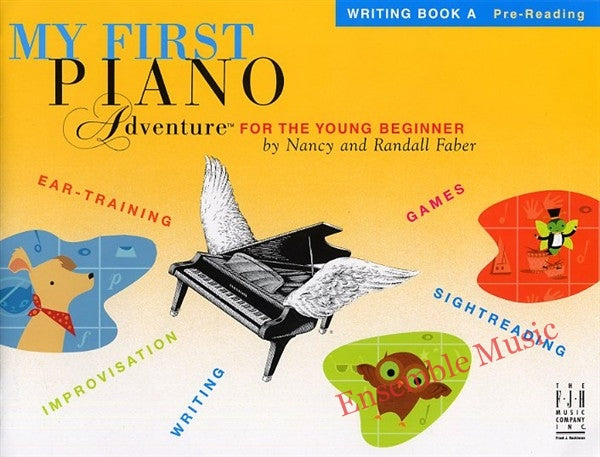 My First Piano Ad for the Young Beginner - Writing Bk A