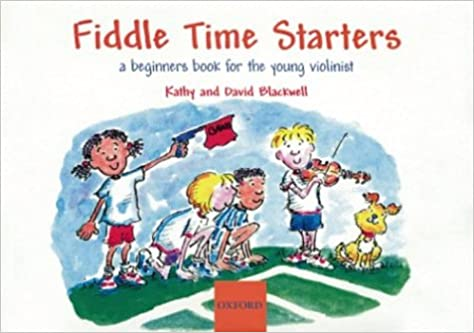 Fiddle Time Starters - A beginner book for the young violinist